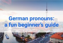 German pronouns: a fun beginner's guide
