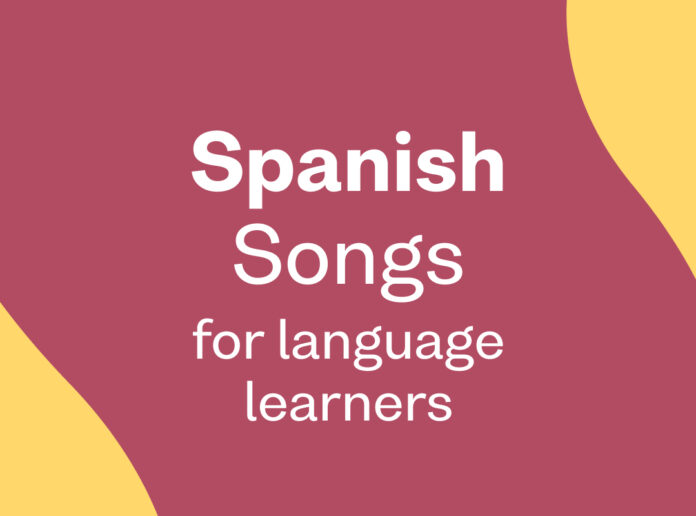 spanish songs for language learners
