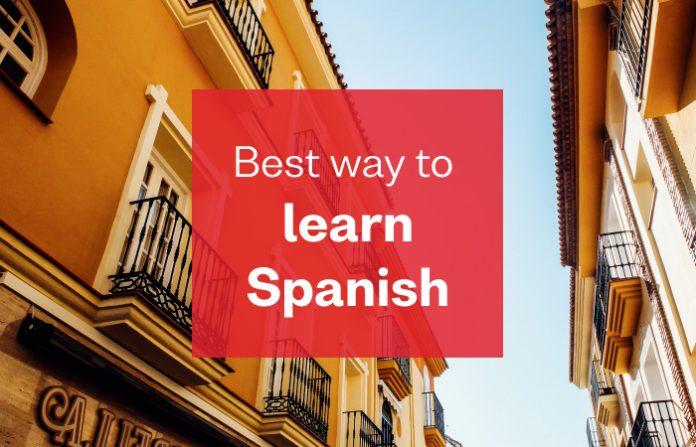 La meilleure façon d'apprendre l'espagnol? 10 meilleurs conseils pour les débutants et les intermédiaires