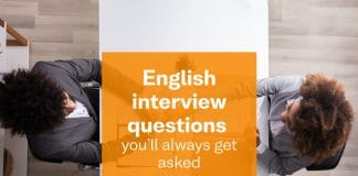 English interview questions you'll always get asked