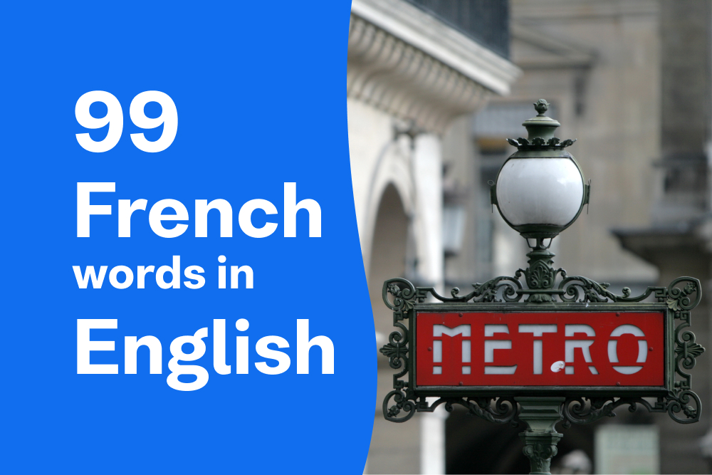 99 French Words We Use In English All The Time Busuu Blog