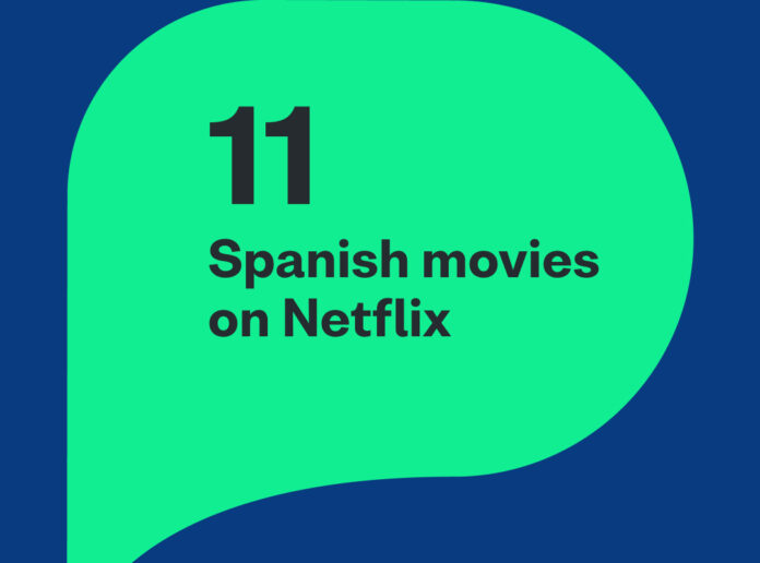 Improve your language skills with these 11 Spanish movies on Netflix